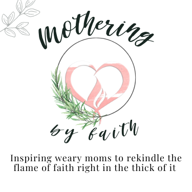 Mothering by Faith