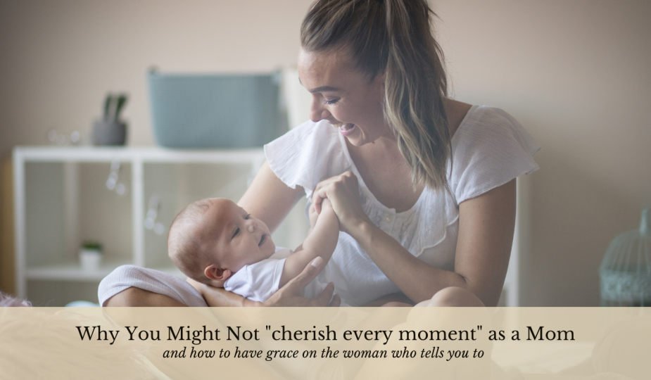 Why you might not cherish every moment as a mom